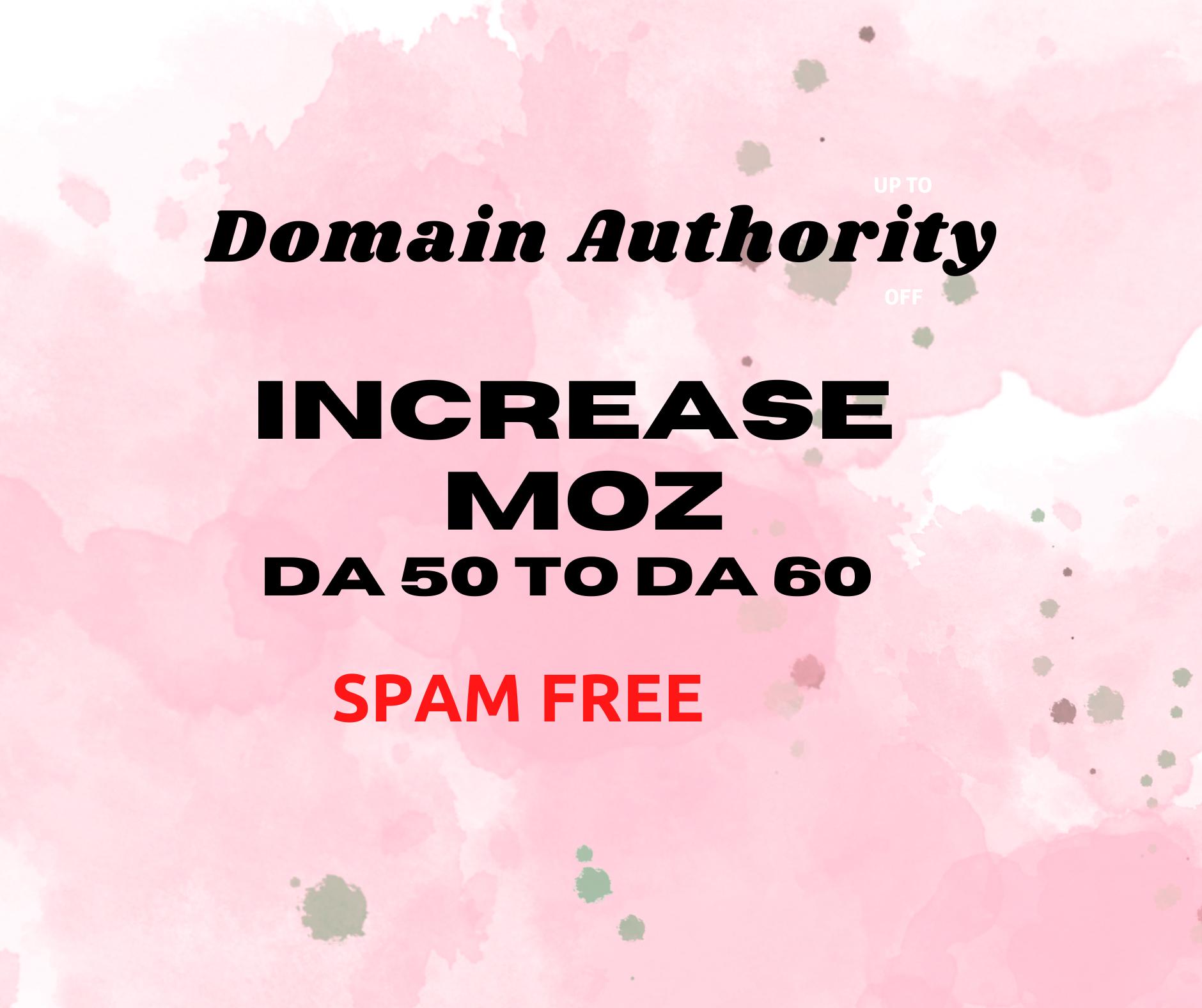 I will increase moz da increase moz da domain authority 50 plus