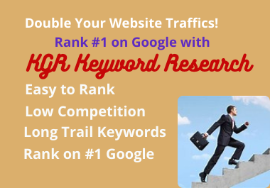 I will do research kgr keywords for fast rank on google