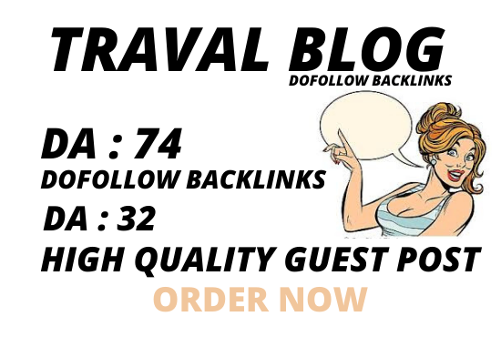 I will do a guest post on da 74 travel blog with dofollow backlinks