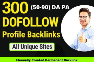 300 do follow backlinks permanent mix platforms profile