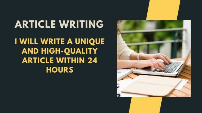 I WILL WRITE HIGH QUALITY SEO ARTICLE WITHIN 24 HOURS