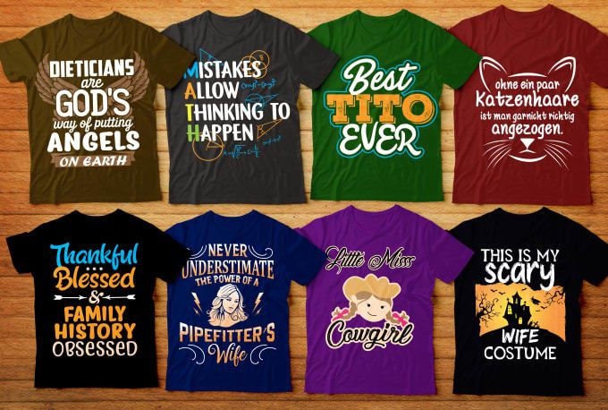 I will create best t shirt designs for you
