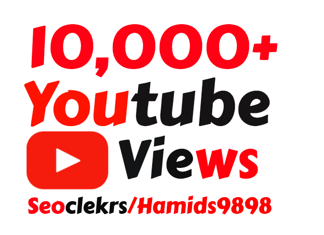 Providing 10,000+ High Quality YouTube Vie ws