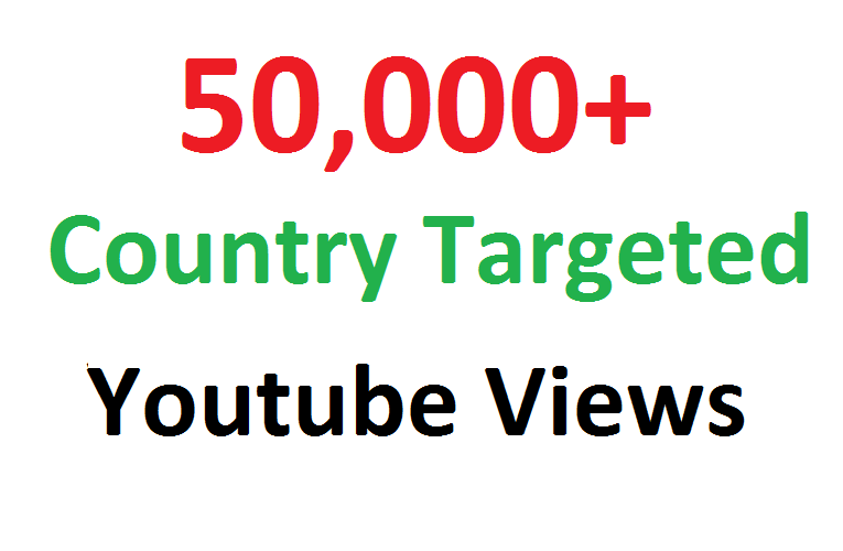 Add 50000 50K Country Targeted Youtube hits