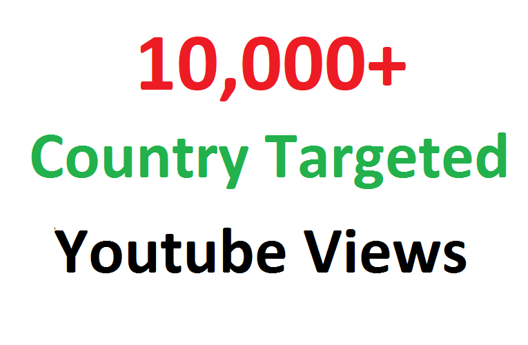 Add 10000 10K Country Targeted Youtube views