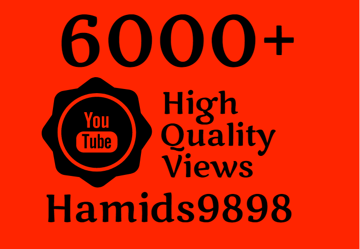I will Add Super Fast 7000+ High Quality YouTube views
