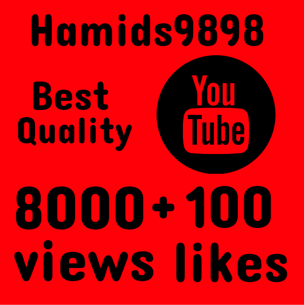 I will Add Super Fast 8000+ High Quality YouTube views + 100 LIKES FREE