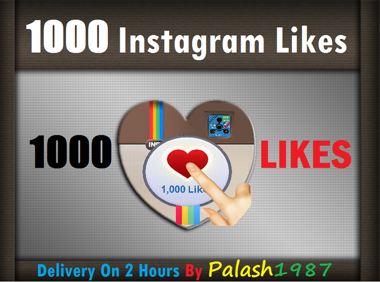 give Instantly 1,000+  Instagram Likes within 1 hours for $2