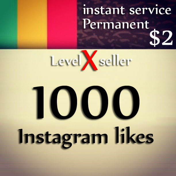 get 1000 instagram HQ likes INSTANT for $2