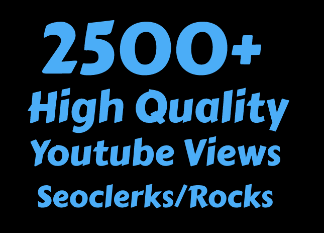 I will Add 2000 to 2500 High Quality Youtube vie ws