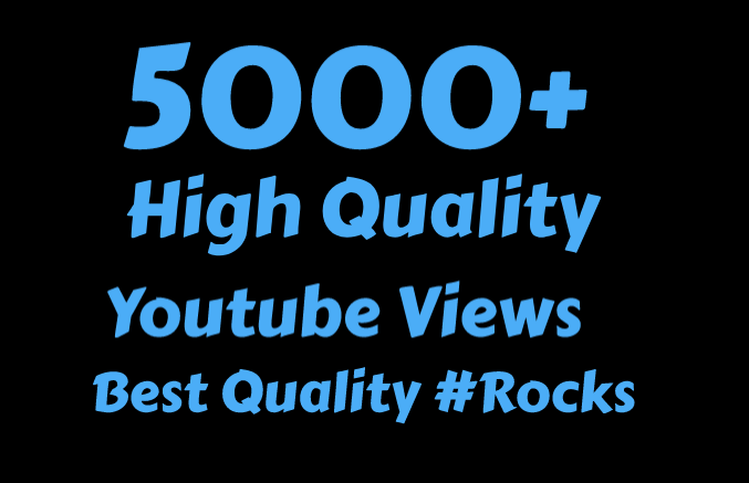 I will Add 2000 High Quality Youtube views