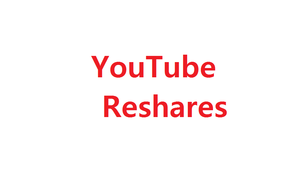 Add 110+ YouTube Reshares