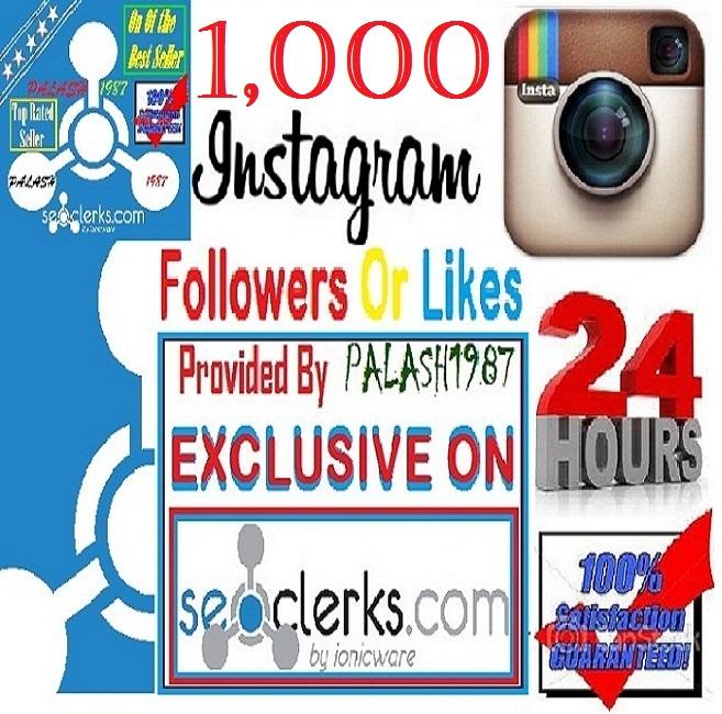 Add Fastest 1,000  High Quality INSTAGRAM Followers  ... for $2