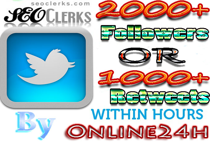 GREAT OFFER!!!2000+Twitter Followers OR 1000+ Retweets to your Twitter account only