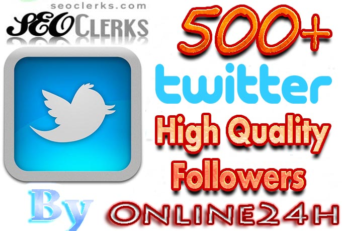 Get You FAST 500+High Quality Twitter Followers only