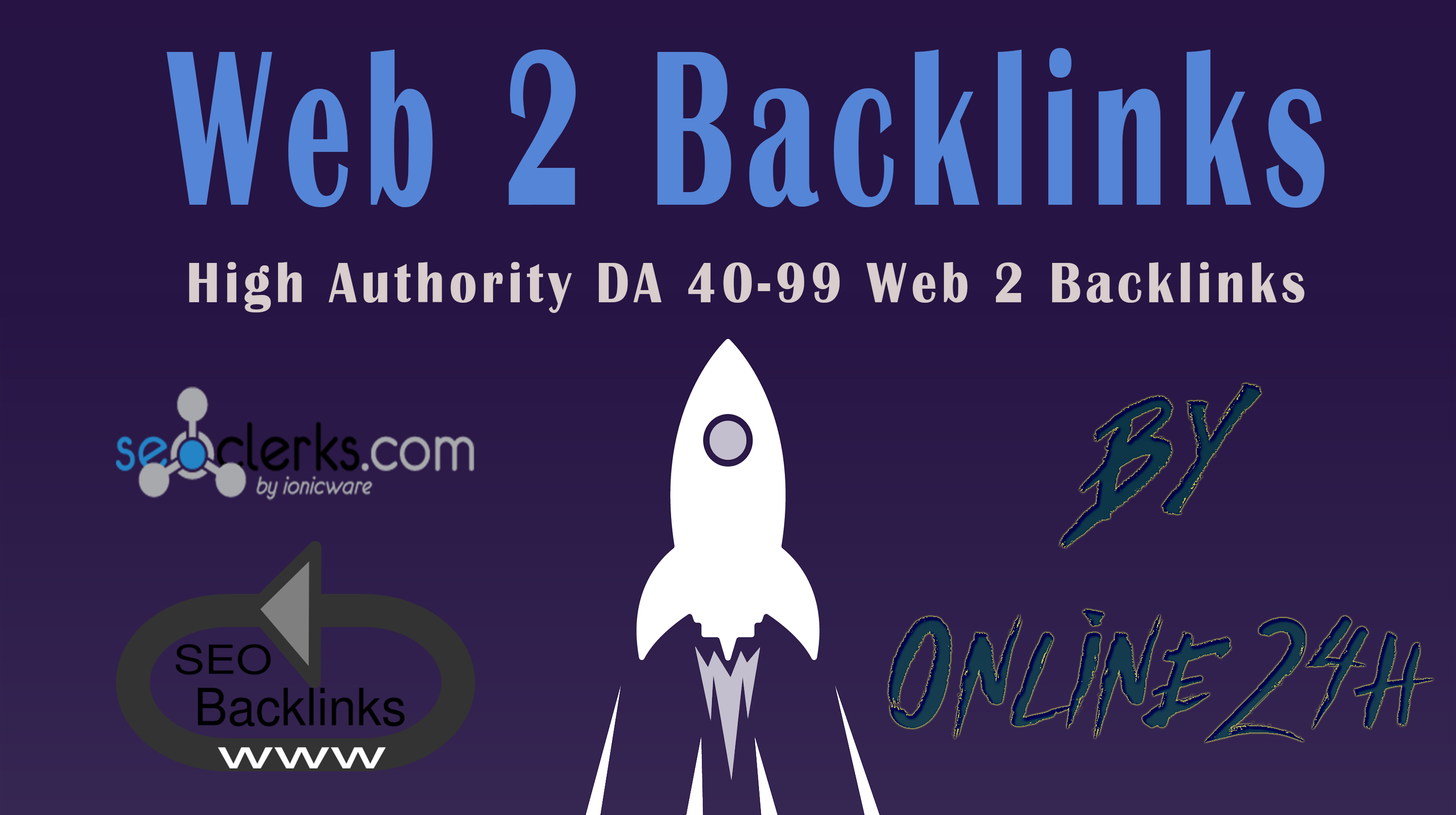 30+ High Authority DA 40-99 Web 2 Backlinks only