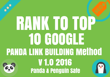 RANK TO TOP 10 IN GOOGLE - PANDA v1.0 - Only 3 Left