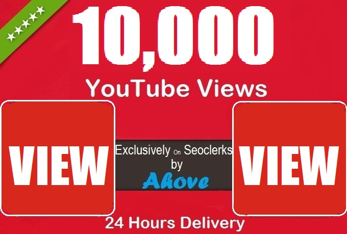 Get 10000+ YouTube Views Within 24 Hours