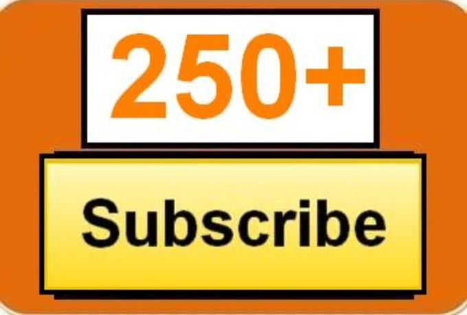 give Guaranteed 250+ VERIFIED Youtube Subscribe within 24 hours