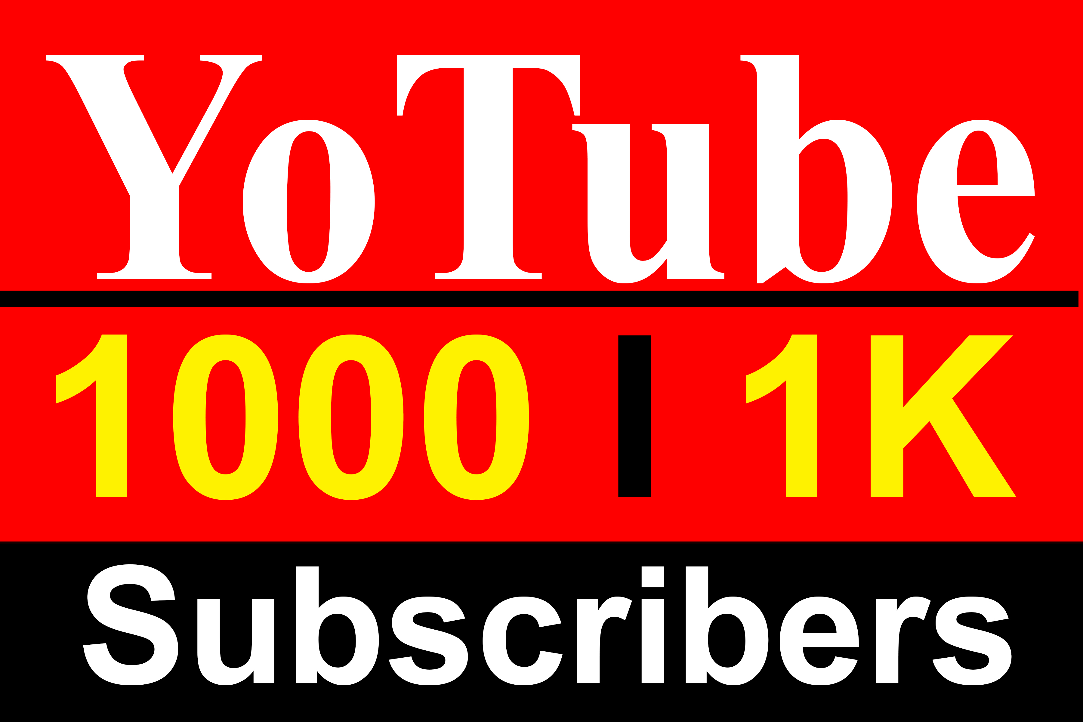 1000 YouTube Sub Scribers High Quality Fully safe