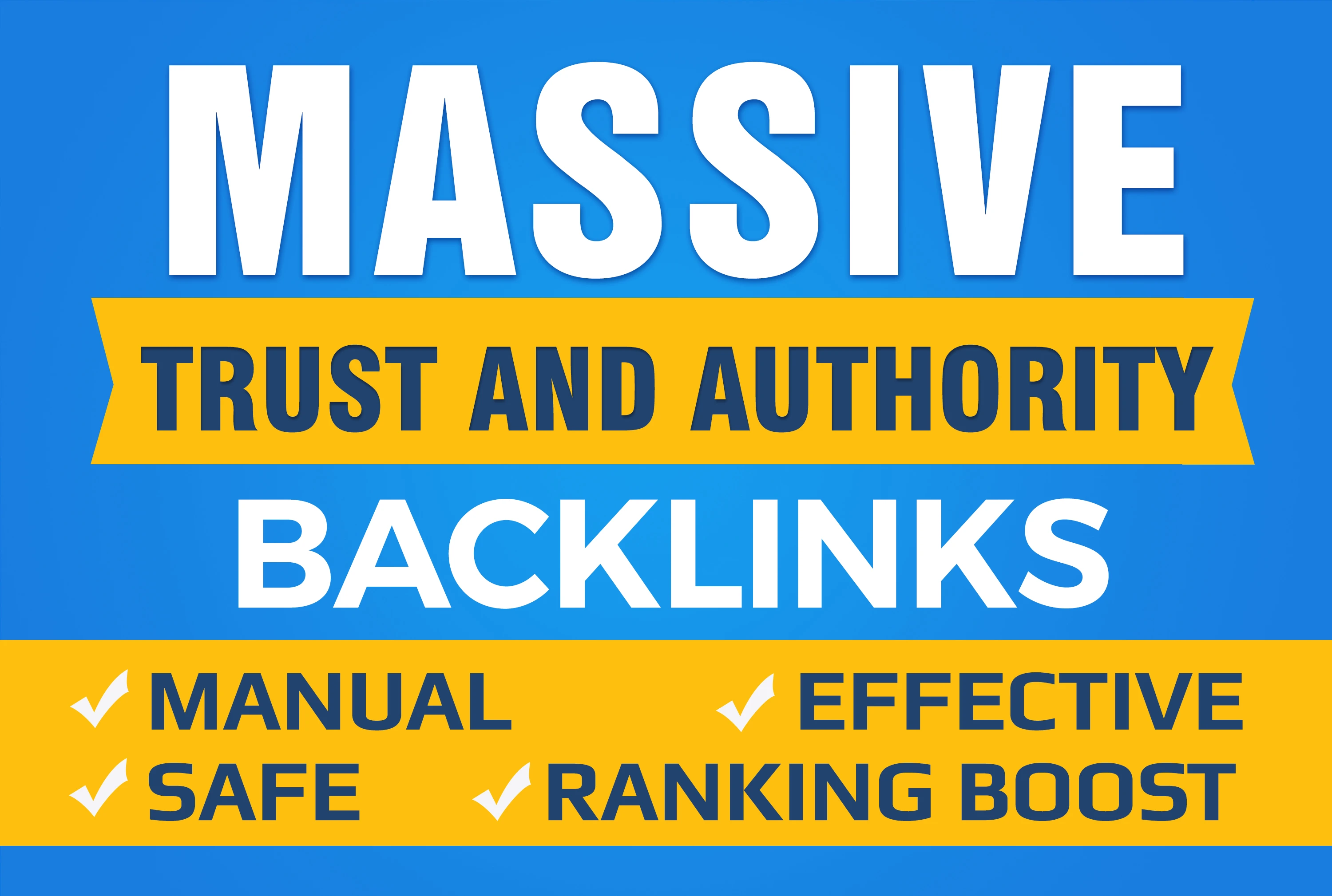 Boost Your Google SEO With Manual High Authority Backlinks And Trust Links