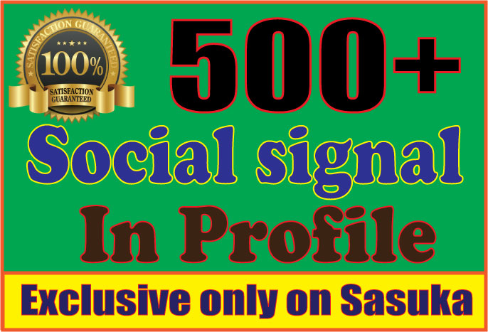 Give You 500 Social Signal In your prifile