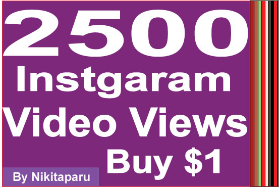 Instantly Add 2500 HQ Instagram Video Views