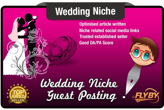 Write and Submit a Guest Post on a WEDDING Niche Website Moz PA50 DA40