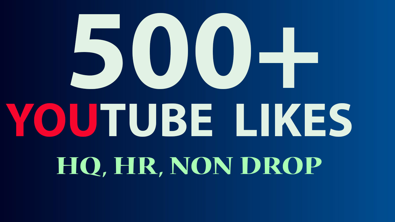 Pay you 500+ HQ You-tube video likes