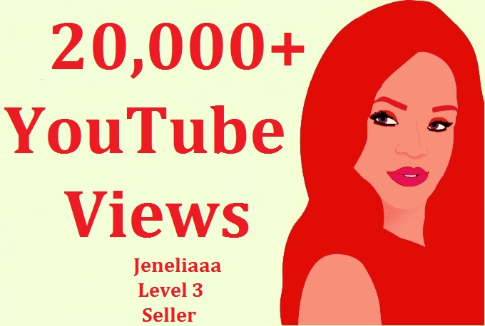 Add 20,000+ YouTube View's within 20 hours
