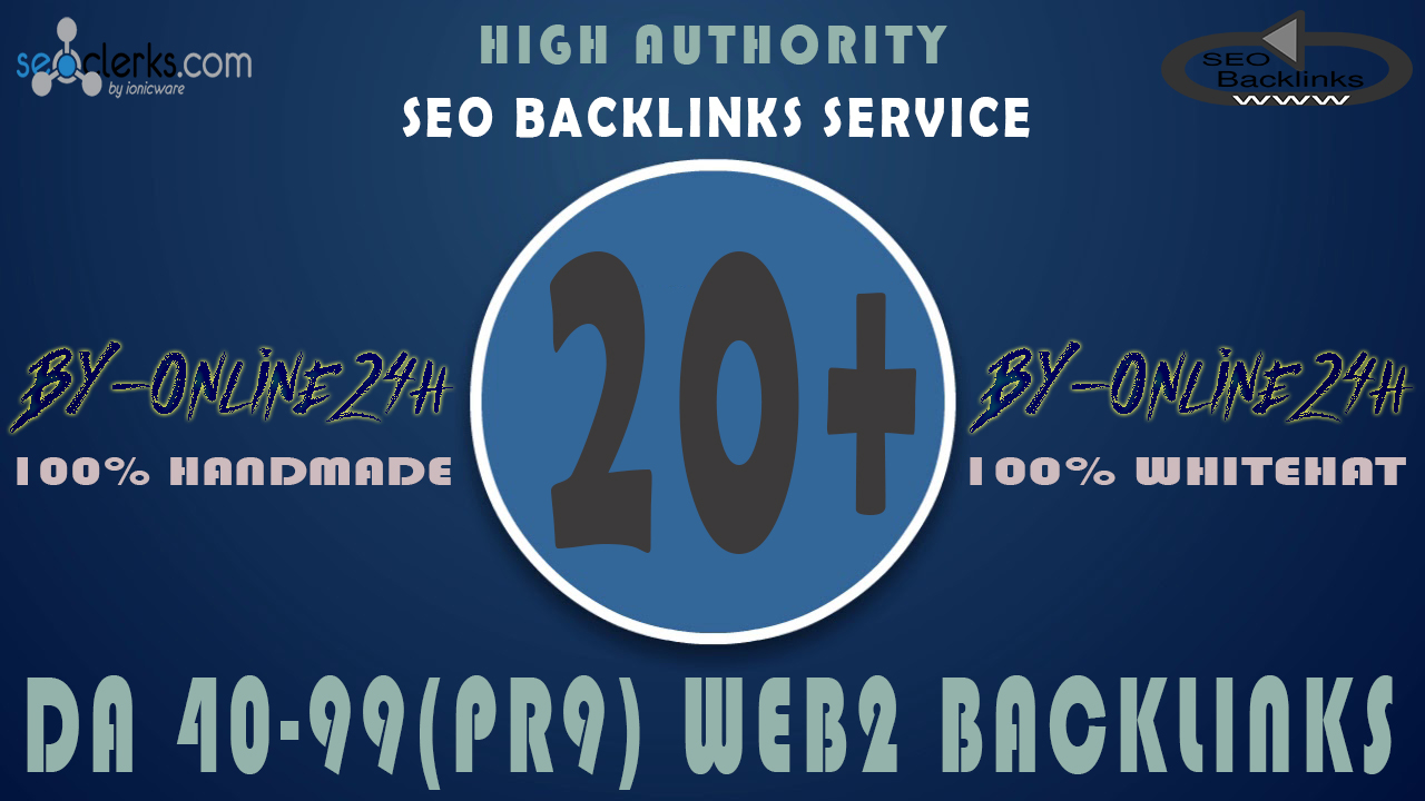 20+ High Authority DA 40-99 Web 2 Backlinks only