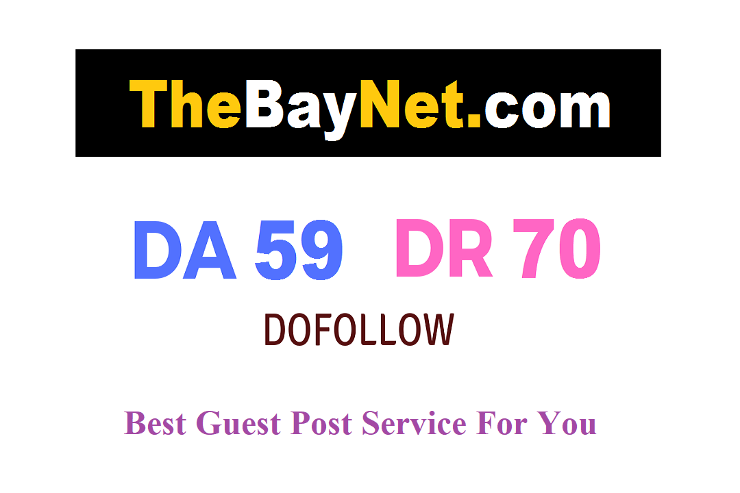 Write and Publish A Guest Post On Thebaynet DA59 with Dofoll0w Backlink
