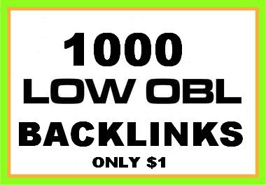 create 1000 LOW OBL Backlinks for just one dollar