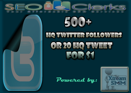 Give you 300+ High Quality Twitter followers or 20 HQ Tweet in just 12-24 hours