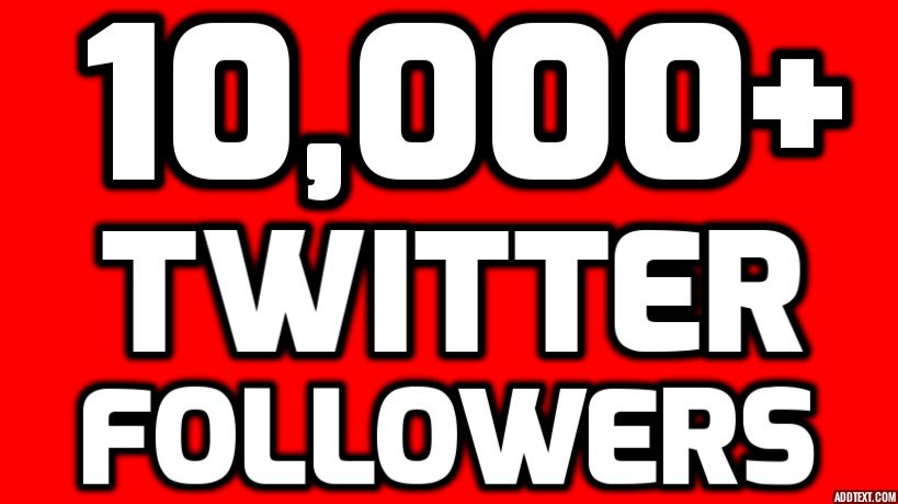 Provide Instantly 10000+ Permanent Twitter Followers Within 24 Hours Limited Time Offer For New Year 2017