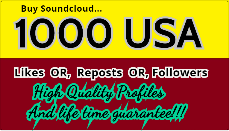 GET 1000 SOUNDCLOUD USA LIKES OR FOLLOWER OR REPOSTS
