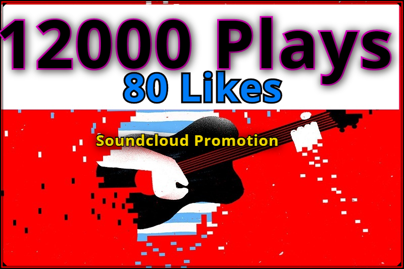 Add 12000 SOUNDCLOUD  High Retention Plays and 80 Likes 50 repost 5 comments