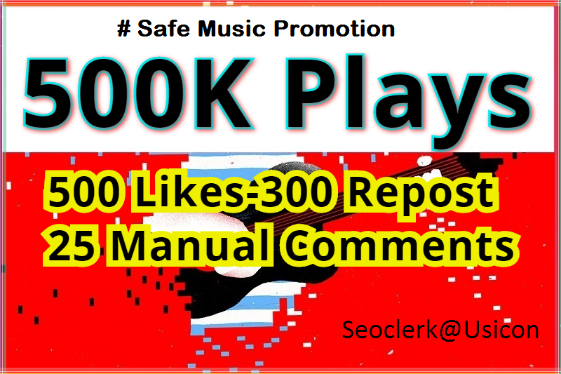 Buy 500K Safe PIays, 500 Favo-300 Re-post and 25 Manual C0mments