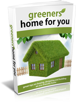 Great tips on buying, designing and building an eco-friendly home!