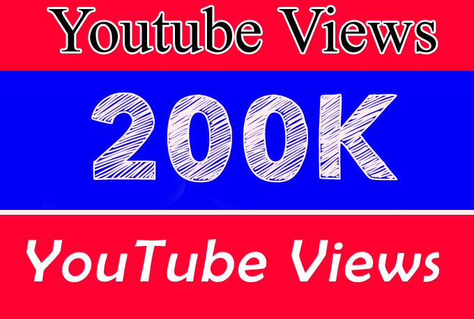 200K Or 200,000 Or 200000 YouTube Views with with extra service 50K 100K 150K 250K 300k 400k 500k 600k 700k 750K 800k 900k 1000K Or 150,000 250,000 300,000 400,000 500,000 100,0000 Or  Or 1 Million