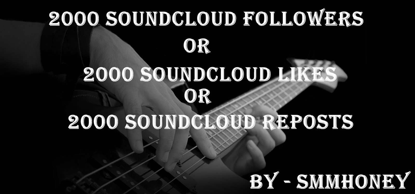 get 2000+ SOUND CLOUD followers or likes or Reposts