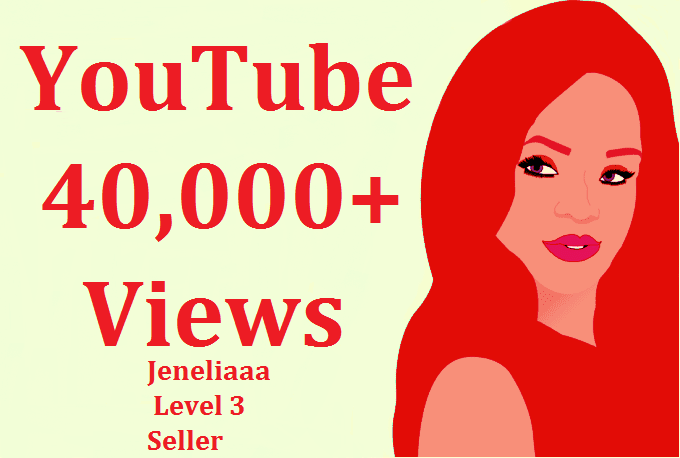 add Super Fast 40,000 High Retention Safe You Tube Views