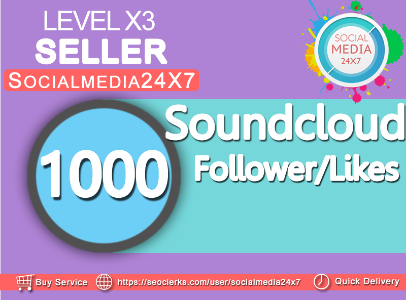 get 1000 soundcloud likes/follower  within 24-48hrs