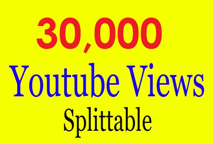 add 30000 30K SAFE YouTube hits guaranteed