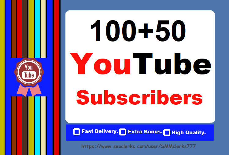 Give You 100 YouTube Subscribers + 50 bonus With very fast delivery Only
