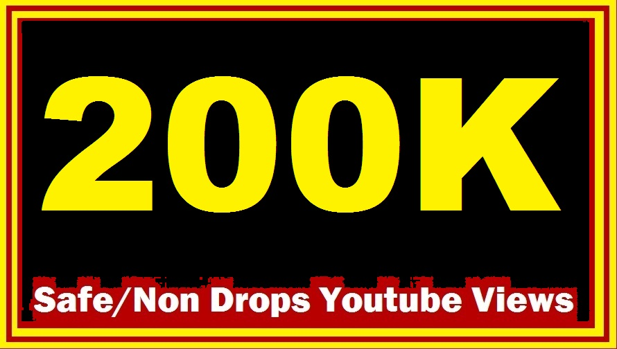 Get 200,000 youtube views to your videos NON DROP guarantee