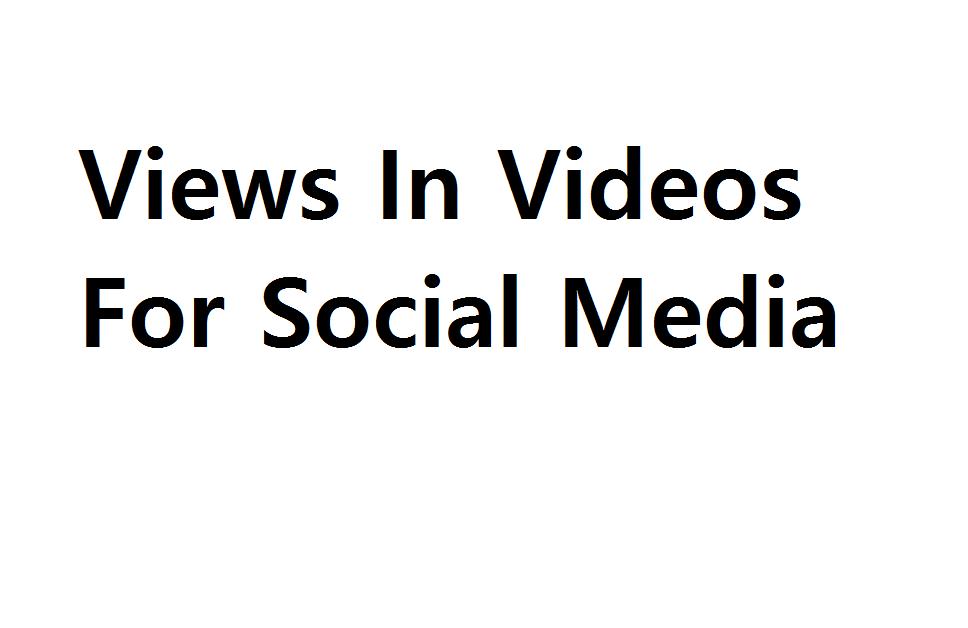 80.000 Views In Videos For Social Media