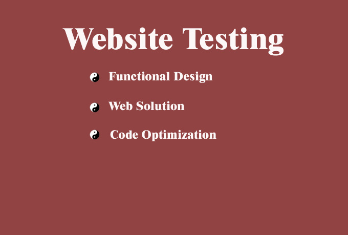 act as an user and test your Website