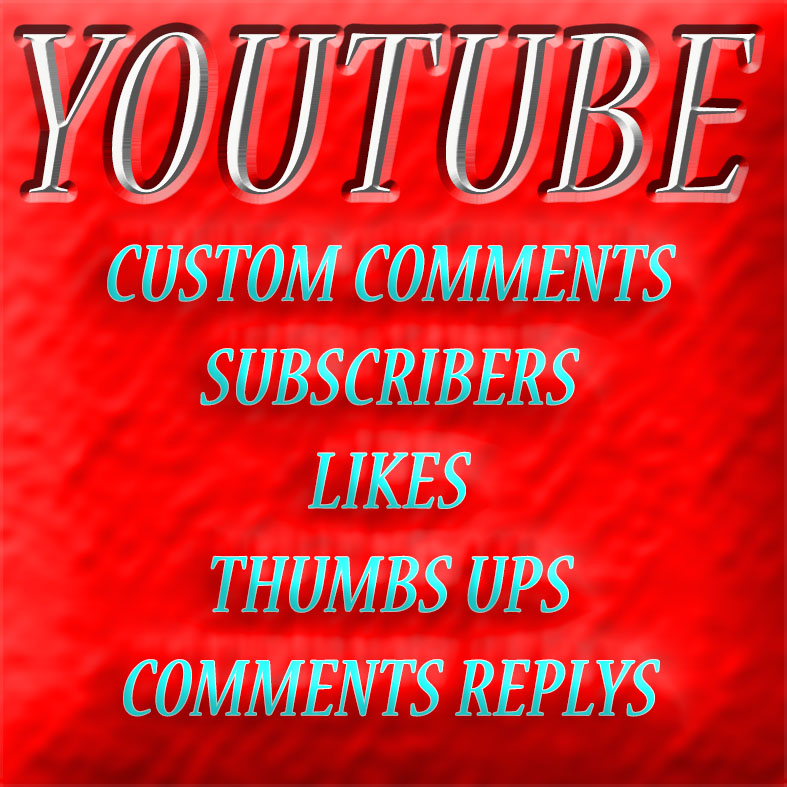 YouTube Custom 10 Comments+Likes+Subs+50 Views in Your Video only