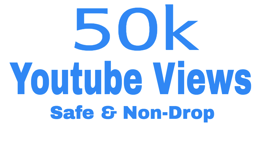 Get 50,000 Youtube views